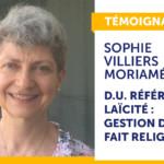 Photo Témoignage – Sophie Villiers-Moriamé