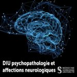 Photo DIU – psychopathologie et affections neurologiques